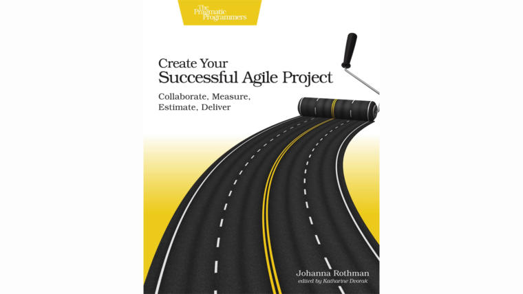 Johanna Rothman - Create Your Successful Agile Project