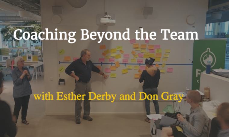 Esther Derby and Don Gray - Coaching Beyond the Team